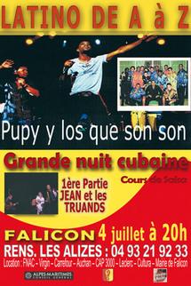 4 juillet, La Grande Nuit Cubaine avec Pupy y los que son son, à Falicon, Alpes Maritimes