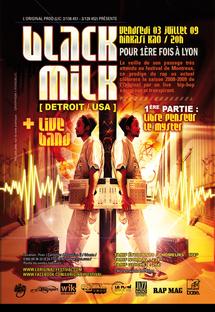 3 juillet, Black Milk en concert. Première partie : Libre Penseur et Le Myster au Ninkasi Kao, Lyon