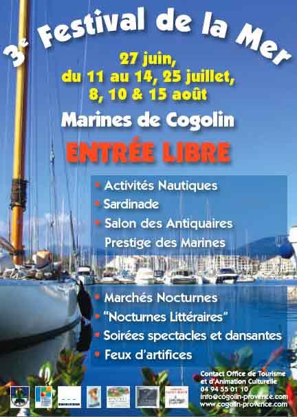 27 juin, du 11 au 14, 25 juillet, 8, 10 & 15 août , 3e Festival de la Mer aux Marines de Cogolin