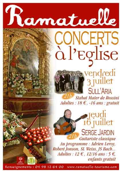 3 juillet, Stabat Mater, 16 juillet, guitare, à l'église de Ramatuelle
