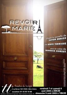 7 au 9 août, Revoir Marie de Xavier Hériss, Théâtre du Temps, Paris