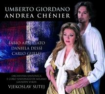 Discographie, Andréa Chénier d'Umberto Giordano transcendé par le couple Dessi et Armiliato (Universal)