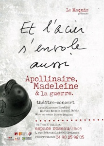 Et l'acier s'envole aussi, de Guillaume Apollinaire et Madeleine Pagès, Espace Roseau, 21h00, Avignon Off du 7 au 30 juillet 2017