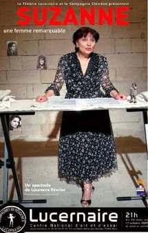 Jusqu'au 18 octobre. Suzanne une femme remarquable. Un spectacle de Laurence Février. Théâtre le Lucernaire, Paris