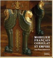Mobilier français Consulat et Empire de Jean-Pierre Samoyault, édition Gourcuff Gradenigo