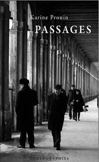 Monographie 'Passages', photographies de Karine Prouin