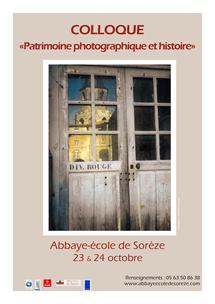 23 et 24 Octobre, Colloque Patrimoine Photographique et Histoire à l'Abbaye école de Sorèze