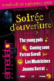 25 septembre, soirée d'ouverture ElMediator à Perpignan avec The Young Gods acoustics, ....