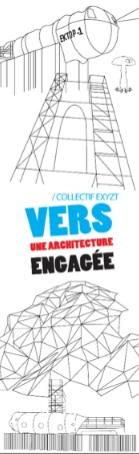 Du 10 octobre au 9 décembre, « Vers une architecture engagée ! » Une installation du Collectif EXYZT à La Halle à Pont-en-Royans (38)