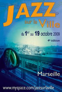 1 au 19 octobre, Jazz sur la ville Marseille 2009, un temps fort et fédérateur autour du jazz dans la cité phocéenne.