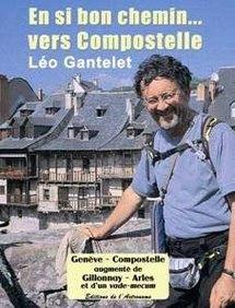 Léo Gantelet, En si bon chemin… vers Compostelle dans la collection Témoignages