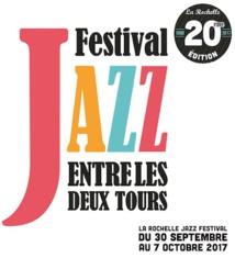 Jazz Entre les Deux Tours, La Rochelle, du 30 septembre au 7 octobre 2017