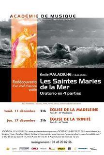 11 & 17 décembre, Les Saintes Maries de la mer, oratorio d'Emile Paladilhe, Paris