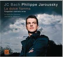 Philippe Jaroussky et Jérémie Rhorer, La Dolce Fiamma, Virgin Classics. Philippe Jaroussky réhabilite de belle manière Jean-Chrétien Bach