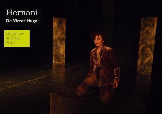 Hernani, de Victor Hugo, théâtre de l'Iris, Villeurbanne, du 29/11 au 2/12/17