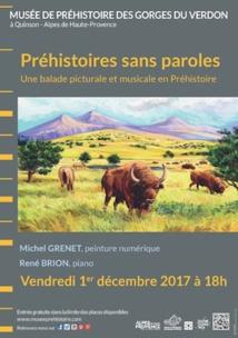 Préhistoires sans parole : une performance artistique et musicale au musée de préhistoire de Quinson (Haute Provence) le 1er décembre 2017