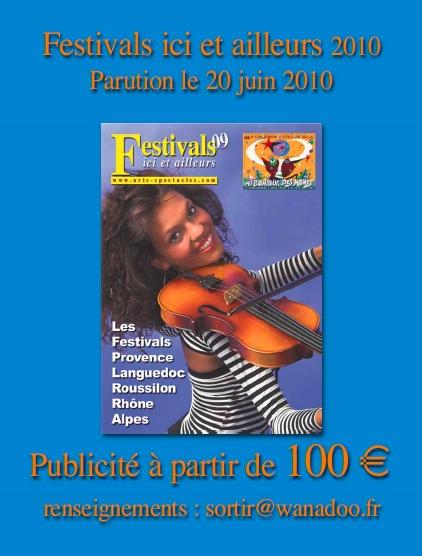 Réservez votre encart publicitaire dans Festivals ici et ailleurs 2010 (16e année), sortie le 20 juin