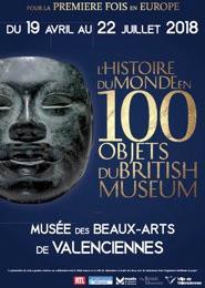 """""""L'Histoire du monde en 100 objets"""" du 19 avril au 28 juillet 2018 au Musée des Beaux-Arts de Valenciennes en collaboration avec le British Museum"""