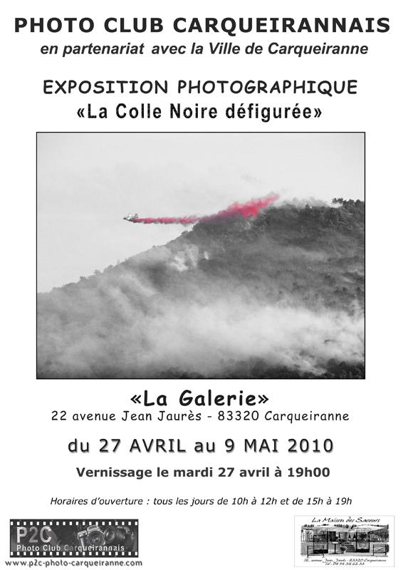 27 avril au 9 mai 2010, exposition photo : 'La Colle Noire Défigurée'  à Carqueiranne (Var)