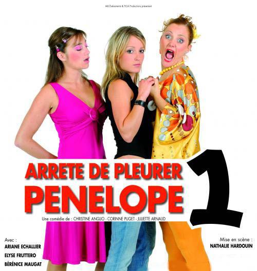 18 avril, « Arrête de pleurer Pénélope 1 »  de Juliette Arnaud, Christine Anglio et Corinne Puget, à la Palestre au Canet (Alpes Maritimes)