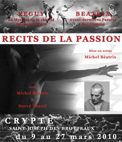9 au 27 mars, Récits de la Passion, d'après Charles Péguy, Crypte Saint-Joseph des Brotteaux à Lyon