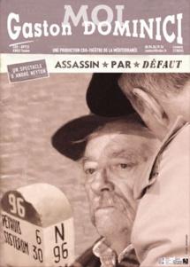 Moi, Gaston Dominici, assassin par défaut, d'André Neyton. Théâtre Espace Comedia, Toulon, du 16 au 21/1/18
