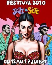 12 au 17 juillet 2010, Jazz à Sète au théâtre de la mer à Sète