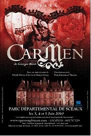 3 au 5 juin 2010, Carmen au parc départemental de Sceaux dans une mise en scène par Patrick Poivre d'Arvor et Manon Savary