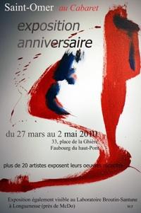 27 mars au 2 mai 2010, Exposition anniversaire au Cabaret à Saint-Omer, Pas de Calais