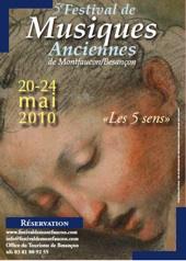 20 au 24 mai 2010, Festival de musiques anciennes de Montfaucon / Besançon