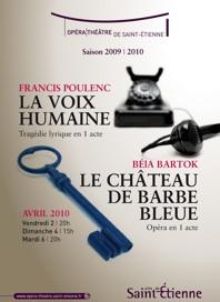 2, 4 et 6 avril 2010, La Voix humaine de F. Poulenc et Le Château de Barbe-Bleue de B. Bartòk à l'opéra-théâtre de Saint-Etienne