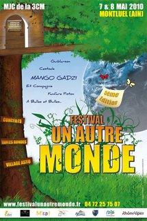 7 et 8 mai 2010, Festival Un Autre Monde à Montluel, Ain
