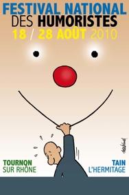 18 au 28 août 2010, 22e Festival National des Humoristes de Tournon/Tain l'Hermitage