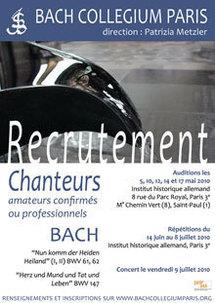 5 au 17 mai 2010, auditions pour constituer le chœur du Bach Collegium Paris