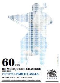 26 juillet au 13 août 2010, festival Pablo Casals à Prades, Pyrénées-Orientales