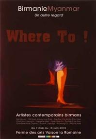 7 mai au 18 juin 2010, Birmanie / Myanmar, Un autre regard. Artistes contemporains birmans à la Ferme des Arts de Vaison-la-Romaine