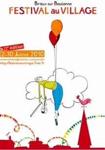 2 au 10 juillet, Festival au Village de Brioux, une semaine de théâtre, d'art de la rue, de cirque et de musique pour tous