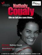 Nathaly Coualy ose tout ou presque! « Elle ne fait pas sans blanc » au Théâtre les feux de la rampe les jeudi, vendredi et samedi à 20h !