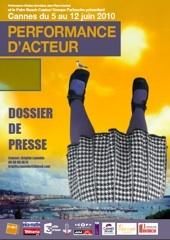 5 au 12 juin 2010, festival Performance d'acteur à Cannes