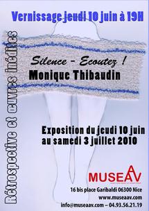 10 juin au 3 juillet 2010, Exposition Monique Thibaudin au Museaav, Nice