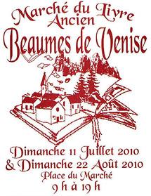 11 Juillet & 22 Août 2010, 1er Marché du Livre Ancien de Beaumes de Venise