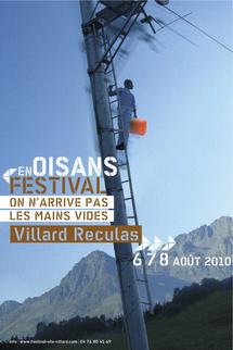 6, 7 et 8 août 2010, Festival On n'arrive pas les mains vides, Villard Reculas, Isère