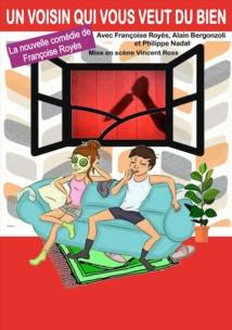 Avignon Off, Laurette Théâtre, comédie : Un voisin qui vous veut du bien du 7 au 29 juillet 2018