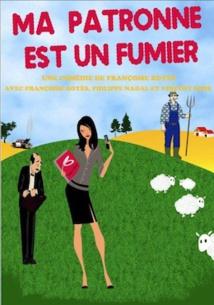 Marseille, Comédie Paka Théâtre les 3 act, comédie : Ma patronne est un fumier du 30 Avril au 13 Juin 2018