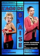 Perpignan, la Boîte à Rire, comédie : L'âge de braise du 5 au 16 juin 2018