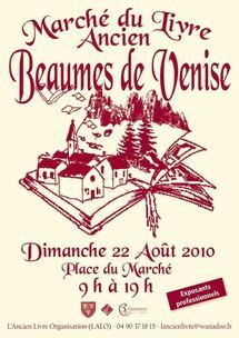22 Août 2010, 2ème Marché du Livre Ancien de Beaumes de Venise