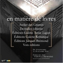 10 septembre au 10 octobre 2010, En matière de livres, exposition à Vaison-la-Romaine