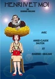 21.09 au 3.10.10 : Henri IV et moi de Eugenio Giuliani, Compagnie : La Marmite à Mots, Espace 44, Lyon