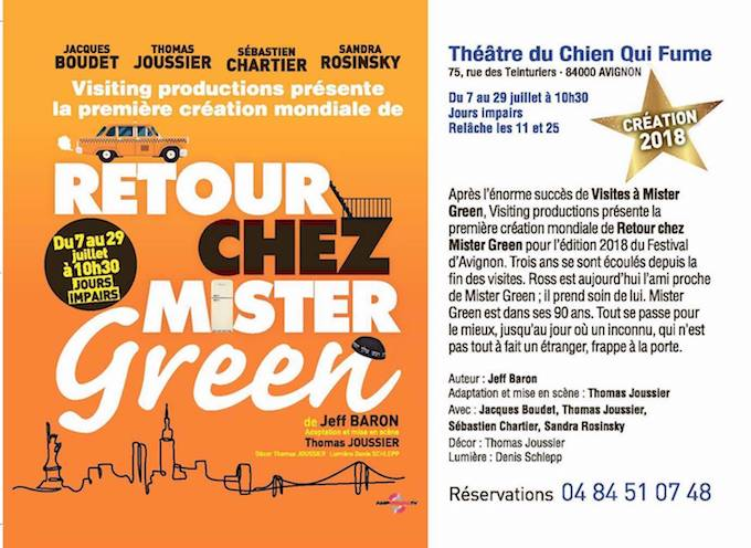 """Avignon Off. Première création mondiale de """"Retour chez Mister Green"""", théâtre du Chien qui fume, 7 au 29 juillet 2018 à 10h30"""