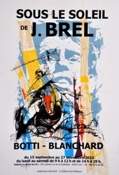 """20.09 au 27.11.10 : Sous le soleil de Jacques Brel à la galerie """"le point sur le i"""", Lyon"""